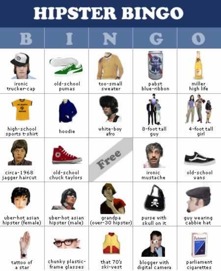 http://www.neatorama.com/images/2005-10/hipster-bingo.jpg