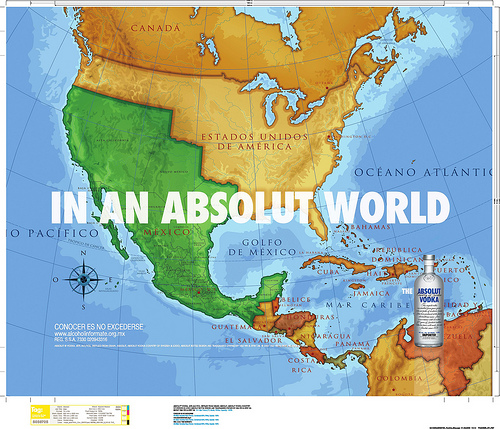 Absolutly Controversial Mexico In An Absolut World Ad Neatorama - Mexico map before us invasion
