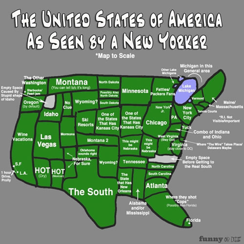 dan abramson drew a map of the united states of america as seen by new yorker over at funny or die as far as i can tell based on my interactions with