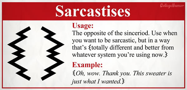 how to show sarcasm in writing
