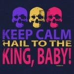 Keep Calm Hail to the King Baby