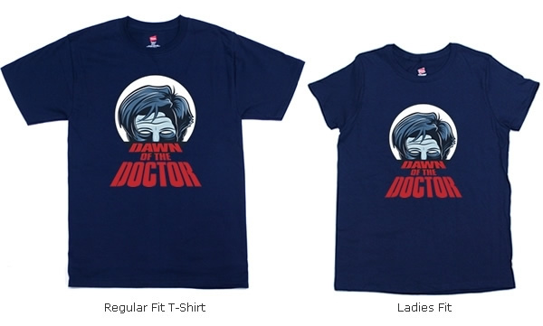 Dawn of the Doctor Shirts