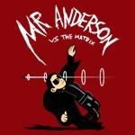 Mr. Anderson vs The Matrix