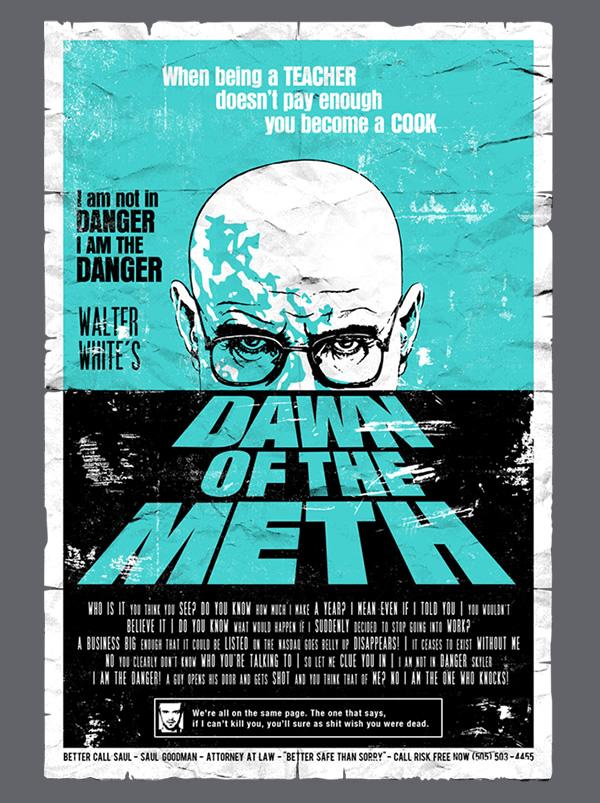 Dawn of the Meth