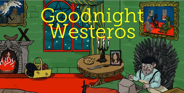 A Children\'s Book Adaptation Of Game Of Thrones- Goodnight Westeros ...