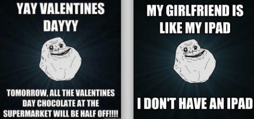 forever alone 500x235 forever alone on valentines day neatorama